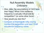 null assembly models criticisms2