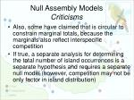 null assembly models criticisms3