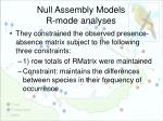 null assembly models r mode analyses