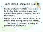 small island limitation null 1