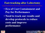 fast tracking after lobectomy