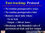 fast tracking protocol