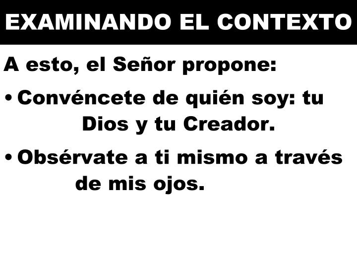 EXAMINANDO EL CONTEXTO