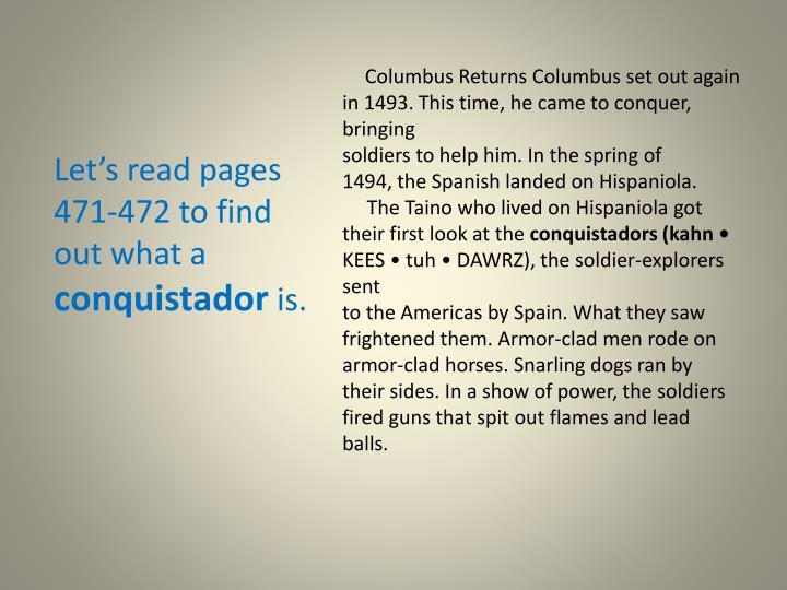 Columbus Returns Columbus set out again