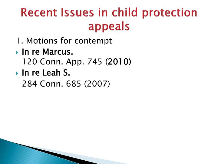 Recent Issues in child protection appeals