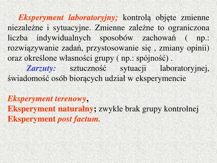 Eksperyment laboratoryjny;