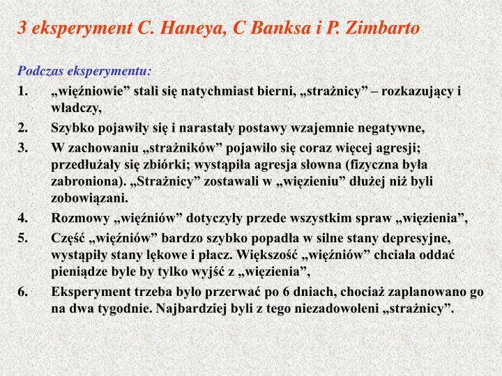 3 eksperyment C. Haneya, C Banksa i P. Zimbarto