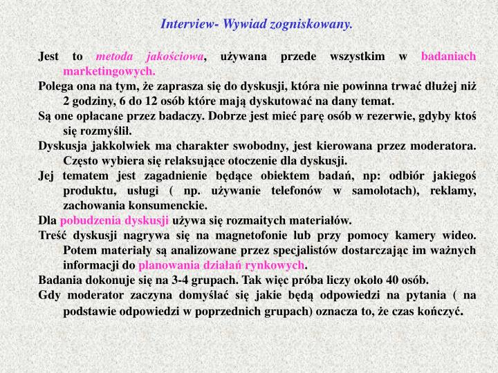 Interview- Wywiad zogniskowany.