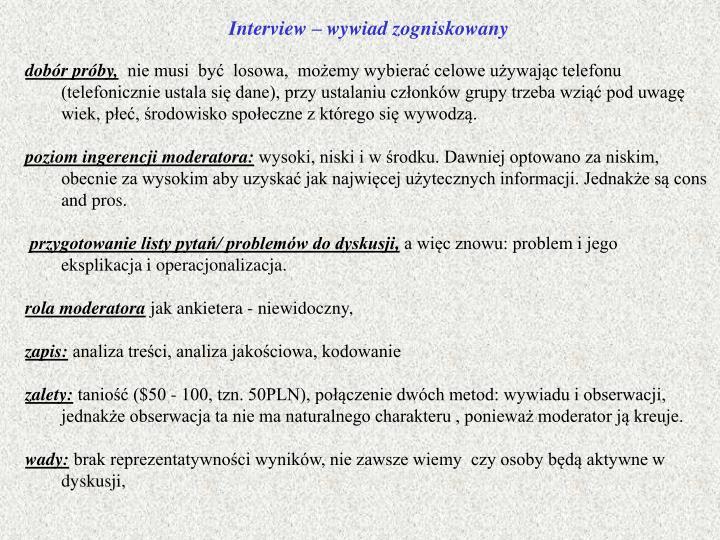 Interview – wywiad zogniskowany