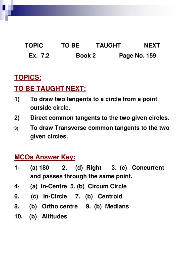TOPIC           TO BE          TAUGHT              NEXT