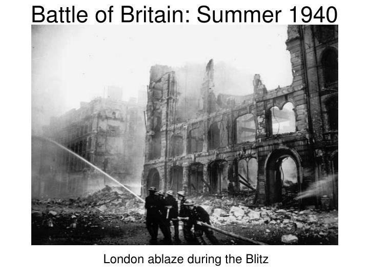Battle of Britain: Summer 1940