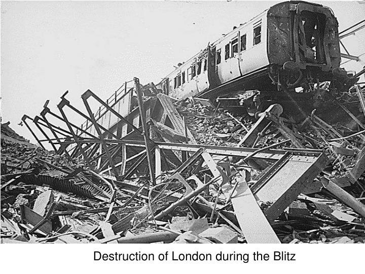 Destruction of London during the Blitz