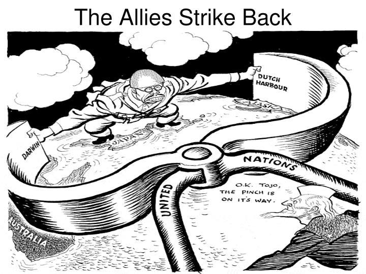 The Allies Strike Back