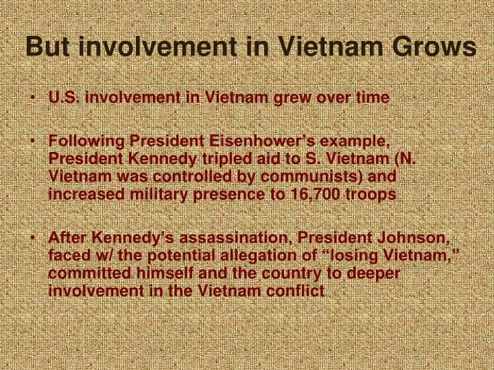 But involvement in Vietnam Grows
