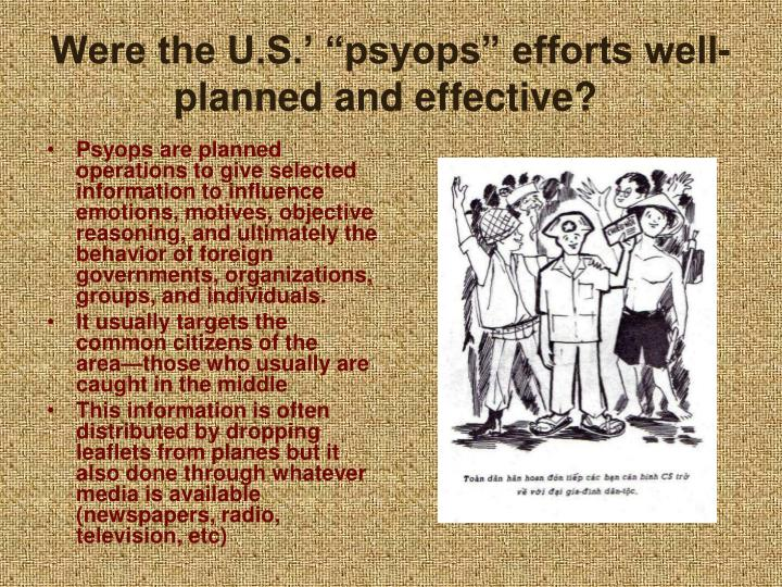 "Were the U.S.' ""psyops"" efforts well-planned and effective?"