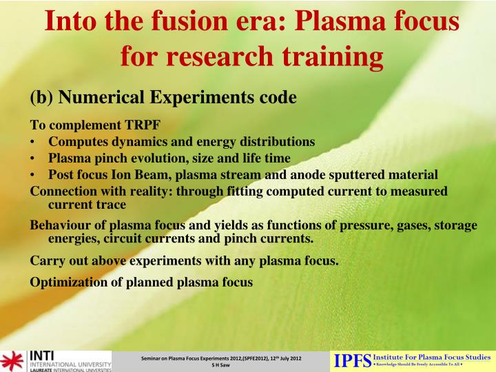 Into the fusion era: Plasma focus for research training