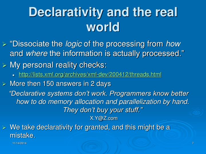 Declarativity and the real world