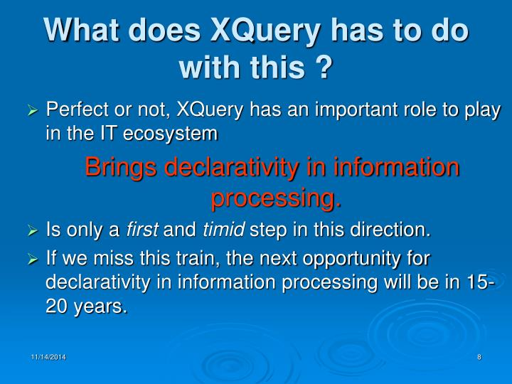 What does XQuery has to do with this ?
