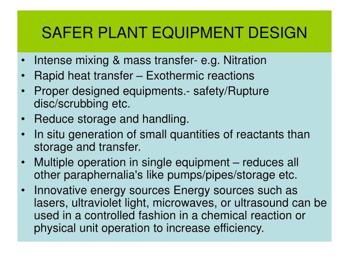 SAFER PLANT EQUIPMENT DESIGN