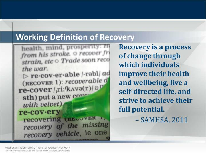 Working Definition of Recovery