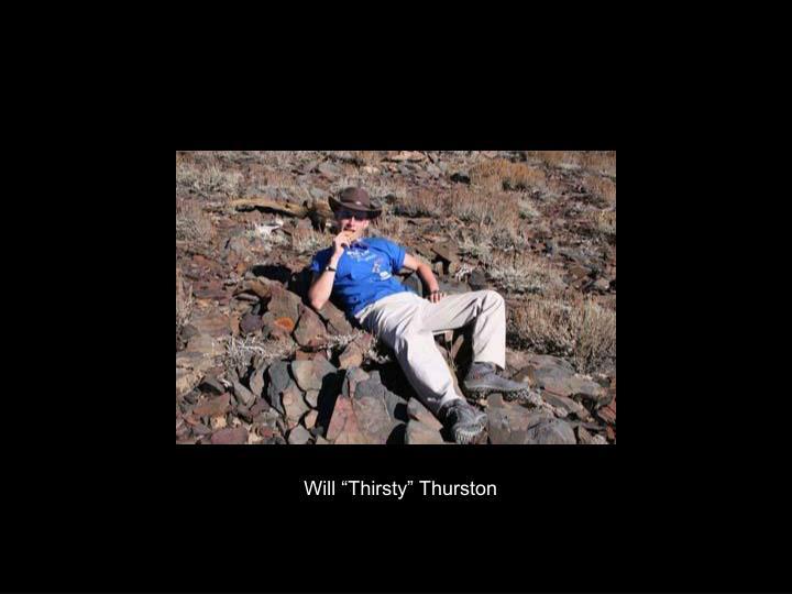 "Will ""Thirsty"" Thurston"
