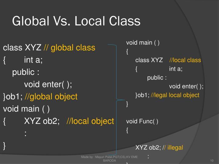 Global Vs. Local Class