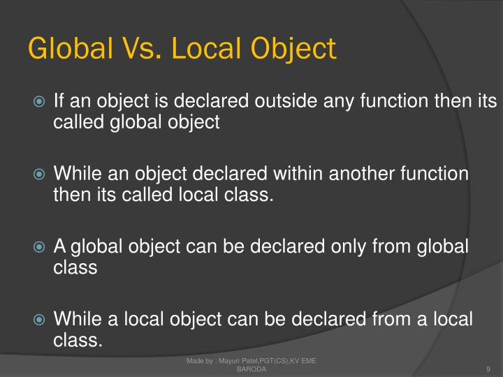 Global Vs. Local Object