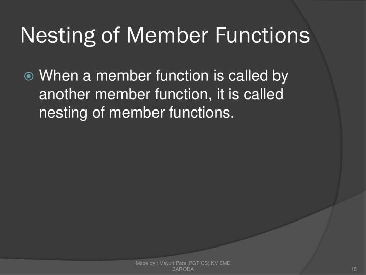 Nesting of Member Functions