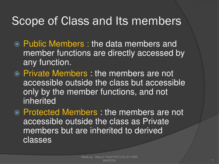Scope of Class and Its members