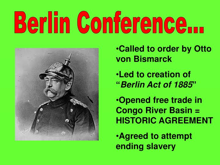 Berlin Conference...