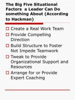 the big five situational factors a leader can do something about according to hackman