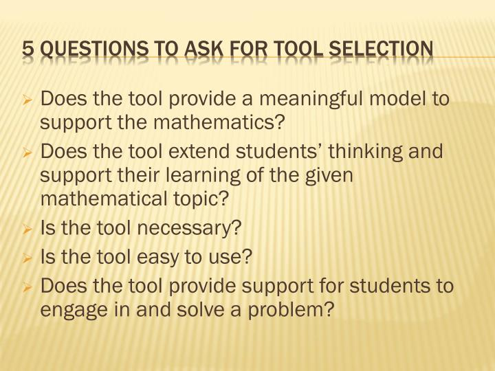 Does the tool provide a meaningful model to support the mathematics?