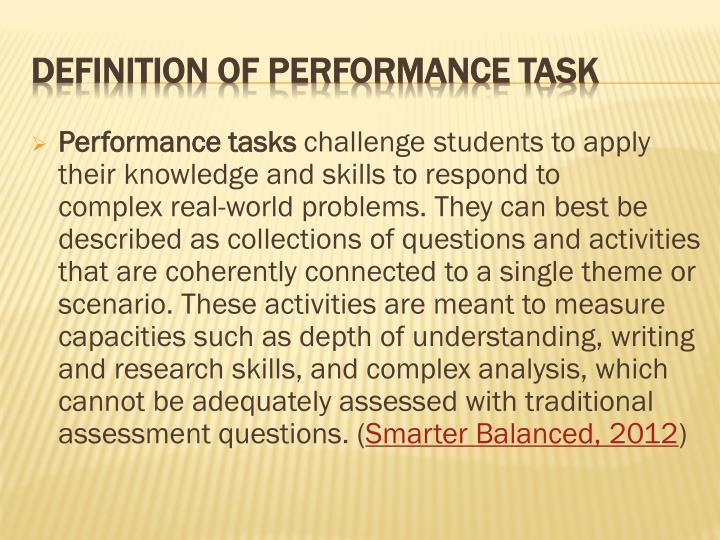 Performance tasks