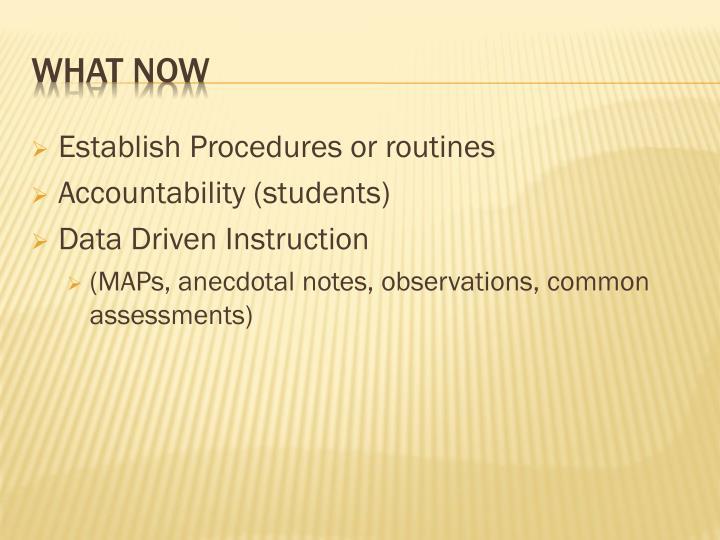 Establish Procedures or routines