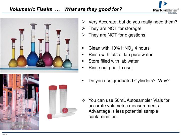 Volumetric Flasks  …   What are they good for?