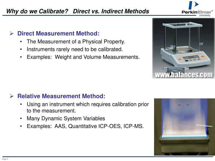 Why do we calibrate direct vs indirect methods
