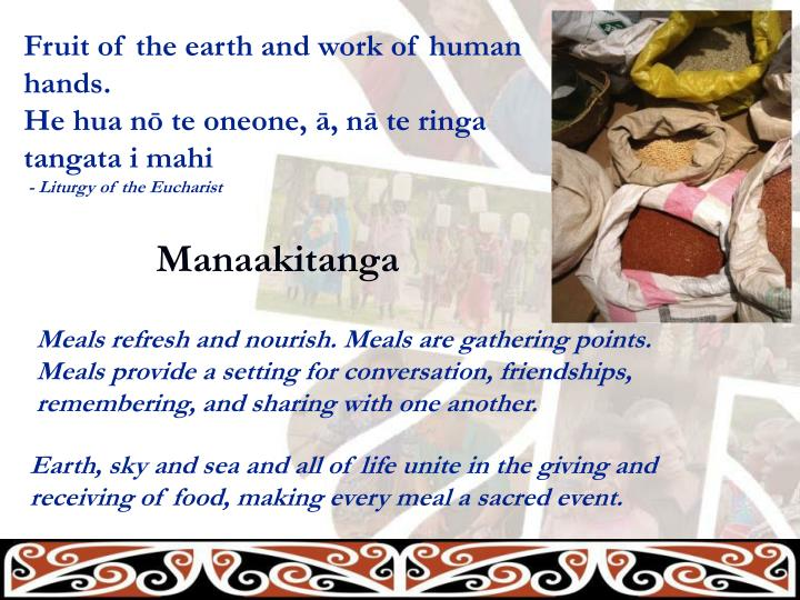 Fruit of the earth and work of human hands.