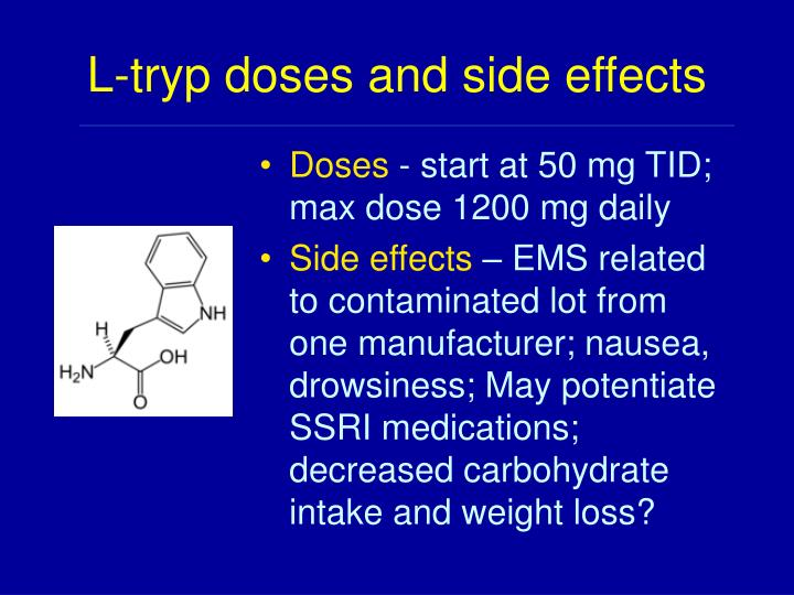 L-tryp doses and side effects