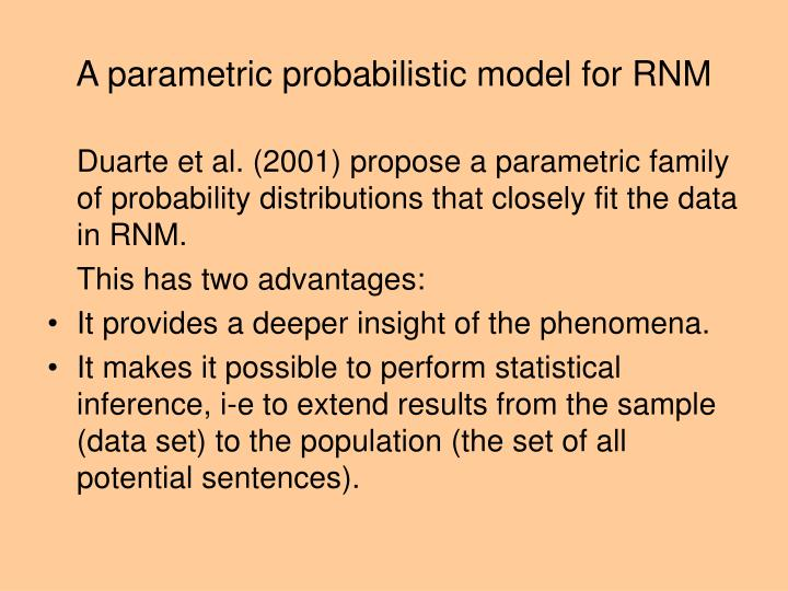 A parametric probabilistic model for RNM