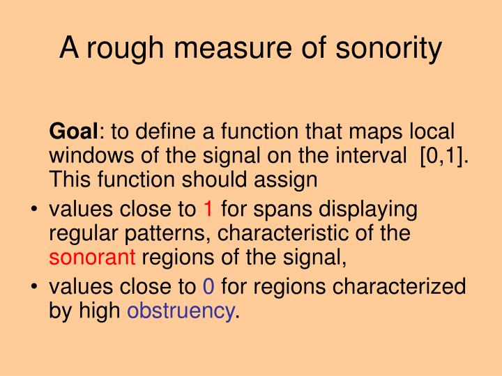 A rough measure of sonority