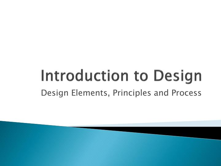 Introduction to design