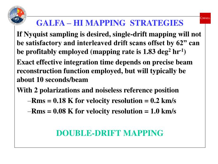 GALFA – HI MAPPING  STRATEGIES