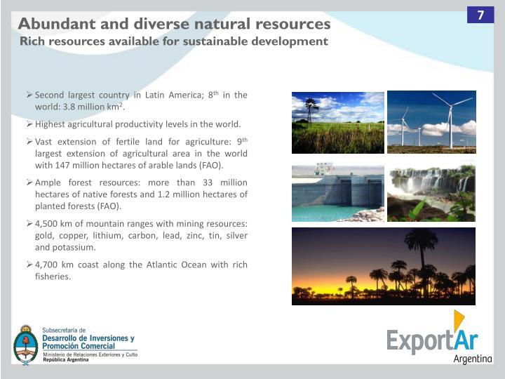 Abundant and diverse natural resources