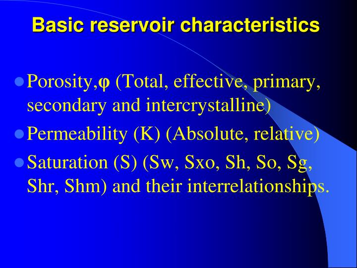 Basic reservoir characteristics