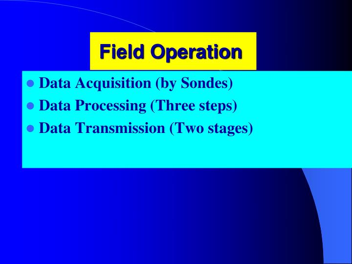 Field Operation