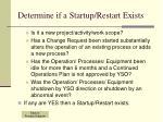 determine if a startup restart exists
