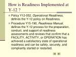 how is readiness implemented at y 12