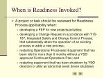 when is readiness invoked