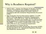 why is readiness required