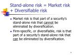 stand alone risk market risk diversifiable risk